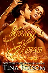 Yvette's Haven (Scanguards Vampires Book 4)