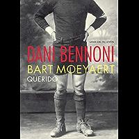 Dani Bennoni: lang zal hij leven