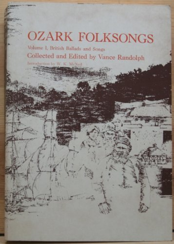Ozark Folksongs: British Ballads and Songs, Vol. 1 (British Ballads & Songs)