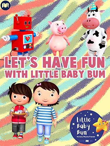 (Let's Have Fun with Little Baby Bum)