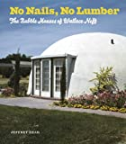 No Nails, No Lumber: The Bubble Houses of Wallace Neff