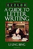 A Guide to Letter Writing, Li Bing, 1494927489
