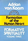 img - for 003: Formation of the Human Heart (Formative Spirituality, Vol 3) book / textbook / text book