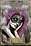 img - for Seven Deadly Sins: A YA Anthology (Pride) (Volume 1) book / textbook / text book