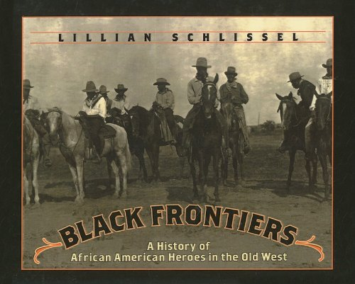 Black Frontiers: A History of African American Heroes in the Old West by Brand: Perfection Learning