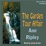 The Garden Tour Affair by Ann Ripley front cover