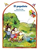img - for El papalote/The Kite (Spanish Edition) (Cuentos Para Todo el Ano/Stories The Year Round) book / textbook / text book