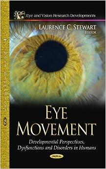 EYE MOVEMENT (Eye and Vision Research Developments)