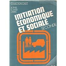 Initiation économique et sociale / seconde: vivre en société tom