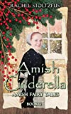 Amish Cinderella #2 (Amish Fairy Tales series)