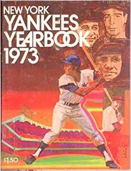 new york yankees yearbook 1973 new york yankees amazon com books