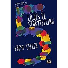 5 Lições de Storytelling: O Bestseller