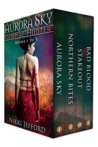 Aurora Sky: Vampire Hunter Box Set (Books 1-3) by [Jefford, Nikki]