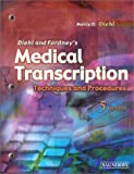 img - for Medical Transcription: Techniques and Procedures by Marcy O. Diehl BVE CMA-A CMT AHDI-F (2002-07-15) book / textbook / text book