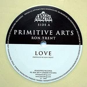 Ron Trent - Primitive Arts - Peacefrog Records - PF092XX: Ron ...