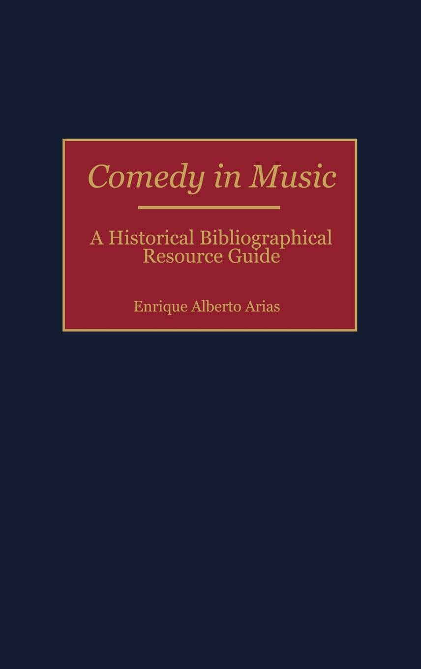 Comedy in Music: A Historical Bibliographical Resource Guide