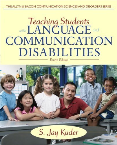 By S. Jay Kuder - Teaching Students with Language and Communication Disabilities (4 (4th Edition) (2012-06-30) [Hardcover] ebook