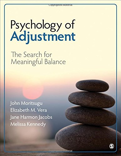 Psychology of Adjustment: The Search for Meaningful Balance