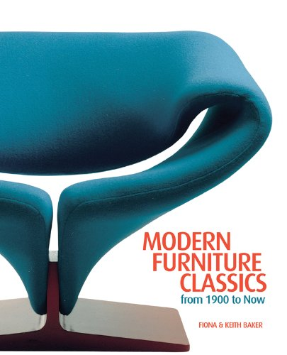 Modern Furniture Classics: From 1900 To Now: Fiona Baker, Keith Baker:  9781847328151: Amazon.com: Books
