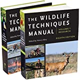 The Wildlife Techniques Manual: Volume 1: Research. Volume 2: Management. (Volumes 1 and 2)