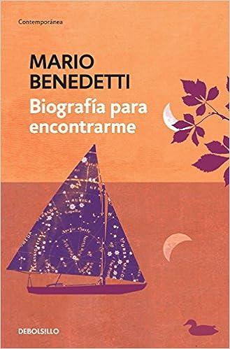BIOGRAFIA PARA ENCONTRARME: Amazon.es: MARIO BENEDETTI: Libros