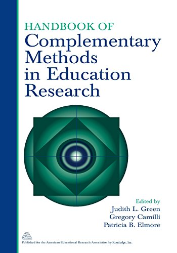 Handbook of Complementary Methods in Education Research (Handbook Of Complementary Methods In Education Research)
