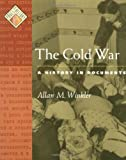 Cold War A History in Documents [Pages from History] by Winkler, Allan M. [Oxford University Press, USA,2003] [Paperback]