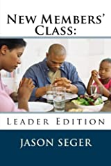 New Members' Class: Leader Edition Paperback
