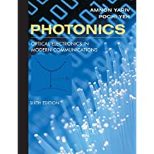 Photonics: Optical Electronics in Modern Communications