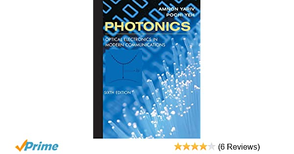 photonics optical electronics in modern communications the oxford rh amazon com