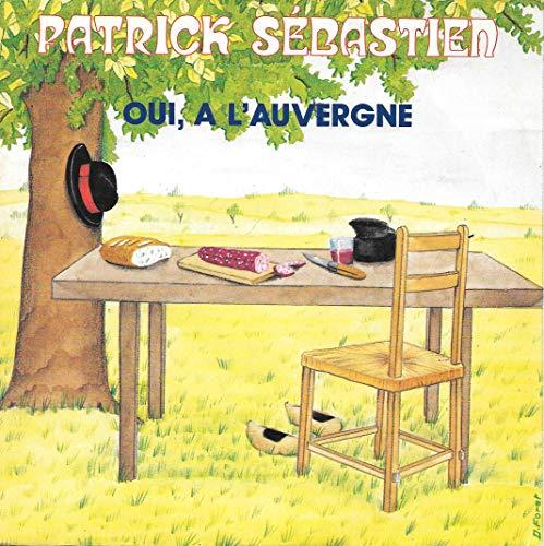 """Oui, À L'Auvergne / Cinéma De Minuit - 45 tours - 7"""": Patrick ..."""