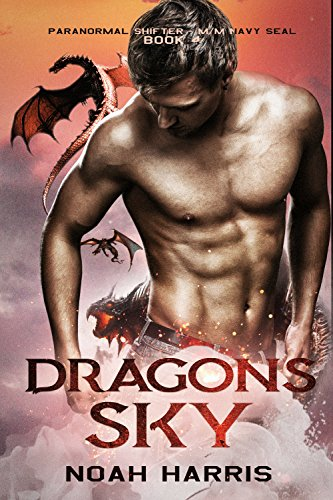 Dragons Sky (Paranormal Shifter - M/M NAVY SEAL Book 4)