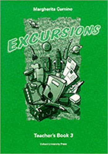 Excursions 3: 3: Teacher's Book (including Tests): Teacher's Book (Including Tests) Level 3