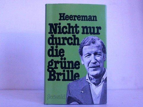 Nicht nur durch die grüne Brille (German Edition) (Brillen Nur)