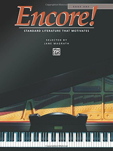 1: Encore: Standard Literature That Motivates: Book One. (Alfred Masterwork Edition) (1 Books)