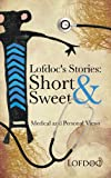 Lofdoc's Stories: Short and Sweet, Lofdoc, 1481771752
