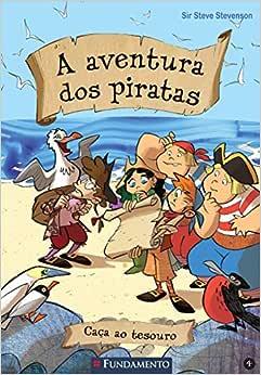 A Aventura Dos Piratas 04 - Caça Ao Tesouro