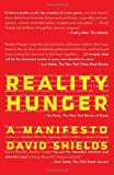 Reality Hunger, David Shields, 0307387976