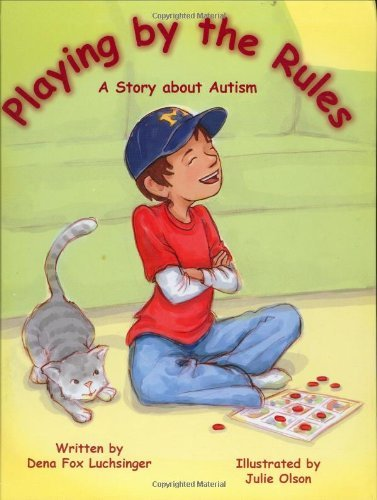 Download By Dena Fox Luchsinger Playing by the Rules: A Story about Autism (1st First Edition) [Hardcover] PDF
