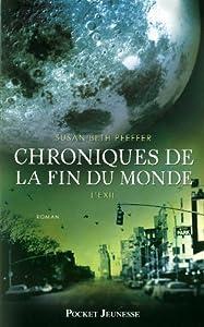 """Afficher """"Chroniques de la fin du monde n° 2 L' exil"""""""