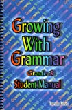 Growing with Grammar Grade 3 Student Manual, , 0977292304