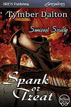 Spank or Treat [Suncoast Society] (Siren Publishing Sensations) de [Dalton, Tymber]