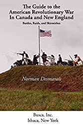 Guide to the American Revolutionary War in Canada and New England (Battlegrounds of Freedom)