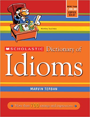 Scholastic dictionary of idioms turtleback school library scholastic dictionary of idioms turtleback school library binding edition school library ed edition fandeluxe Image collections