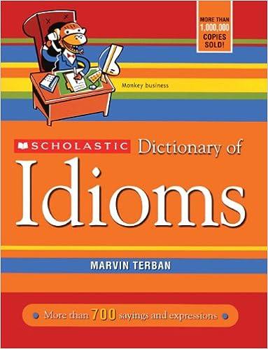 Scholastic Dictionary Of Idioms Turtleback School Library Binding