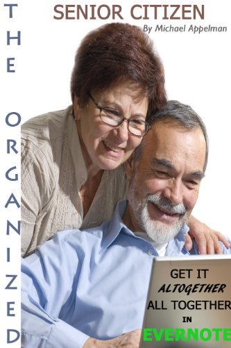 The Organized Senior Citizen