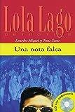 Una nota falsa: Spanische Lektüre für das 1. Lernjahr. Buch + CD (Lola Lago, detective)