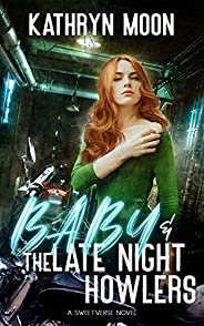 Baby + the Late Night Howlers (Sweetverse) (English Edition)