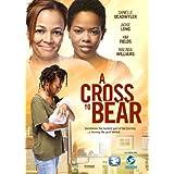 Cross to Bear, A