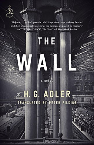 Adler Wall - The Wall: A Novel
